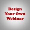 design your own webinar